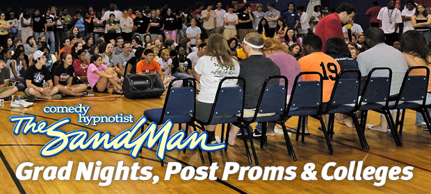 Comedy hypnotist the Sandman for grad nights, post proms & colleges