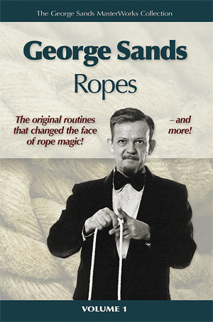 George Sands Ropes, Magic Book, Rope Magic, Rope Tricks